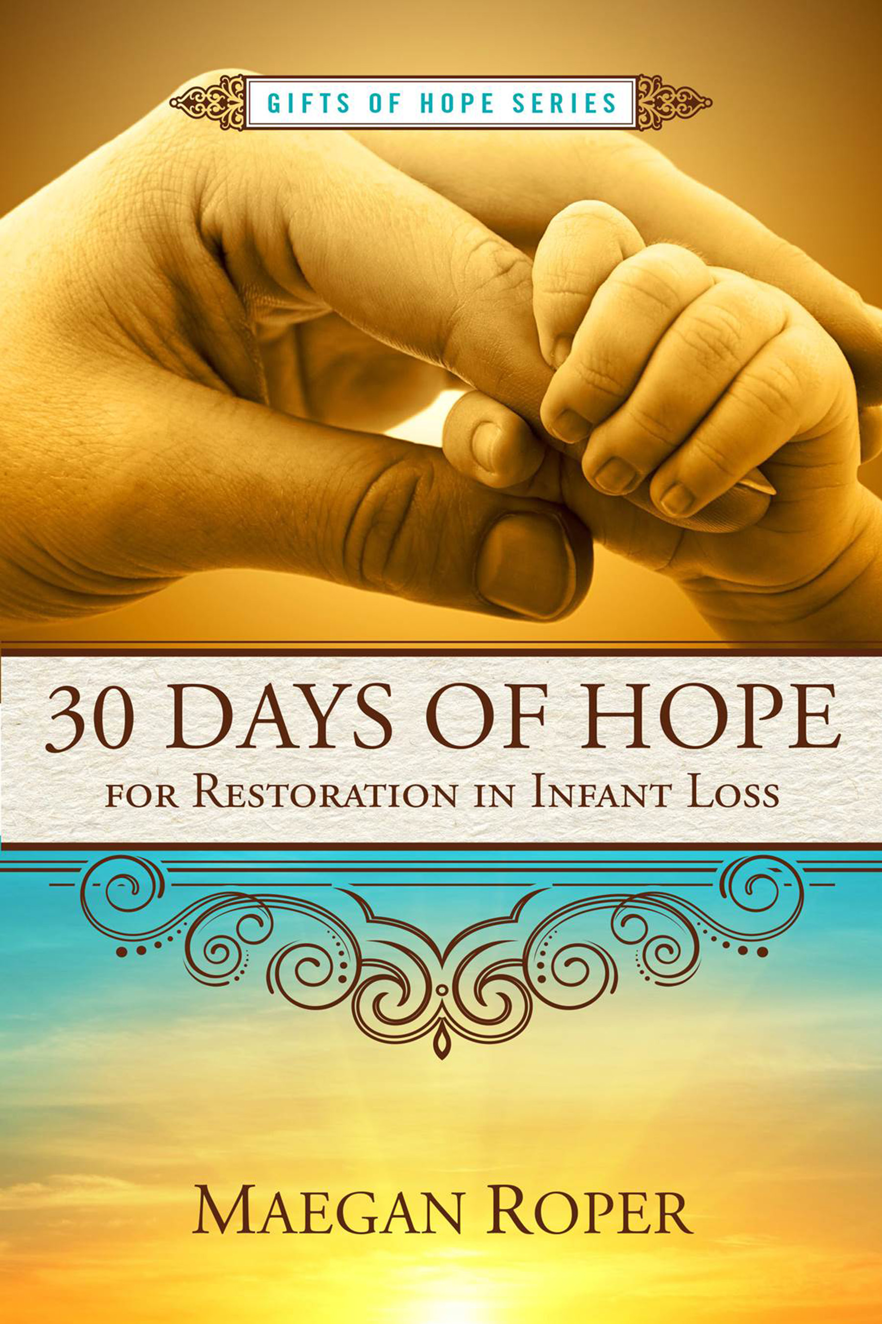 30 Day Of Hope For Restoration In Infant Loss