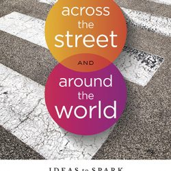 A Practical And Approachable Guide To Missions: Simple Ideas With A Big Impact