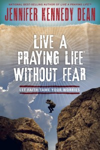 Live A Praying Life® Without Fear